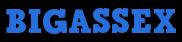 BigAssex.com